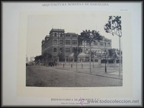 ARQUITECTURA MODERNA DE BARCELONA - EDIFICIO FÁBRICA DE M.HENRICH Y Cª EN CALLES CÓRCEGA. 1897 (Arte - Láminas Antiguas)