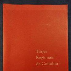 Arte: TRAJES REGIONALES DE COIMBRA.12 REPRODUCCIONES DE AGUARELAS DE ZÉ PENICHEIRO. Lote 29546444