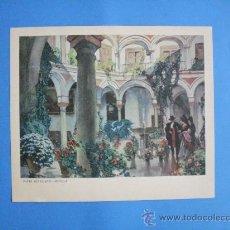 Arte: LAMINA A COLOR DE PATIO SEVILLANO - SEVILLA . MEDIDAS 21 X 14,5 CM.. Lote 35058911