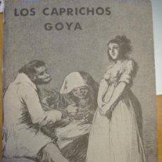 Arte: LOS CAPRICHOS DE LA GUERRA, POR FRANCISCO DE GOYA. COLECCION DE 80 LAMINAS. COMPLETA. Lote 36075232