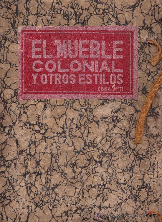 L4228 el mueble colonial y otros estilos ca comprar l minas antiguas en todocoleccion - Mueble colonial valencia ...