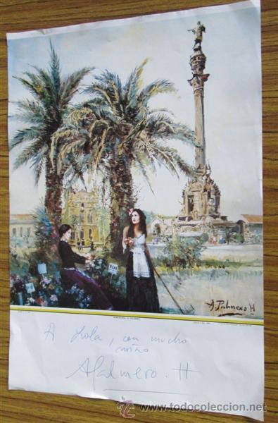 LAMINA DE A. PALMERO BARCELONA CON AUTÓGRAFO Y DEDICATORIA DEL AUTO (Arte - Láminas Antiguas)