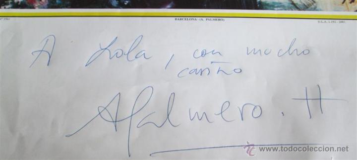 Arte: Lamina de A. Palmero Barcelona Con autógrafo y dedicatoria del auto - Foto 2 - 39420427