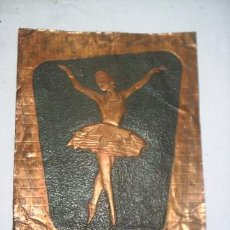 Arte: ANTIGUA BAILARINA SOBRE LAMINA FINA DE COBRE REPUJADA - ESTA FIRMADA SERE O SEREI- MIDE 25X20-CM. Lote 39802081