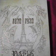Arte: 40 LAMINAS PARIS 1870 1920 CON SU CARPETA TIPO LIBRO POR NESTOR LUJAN TOMO 1 1972. Lote 41764424