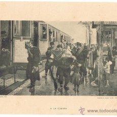 Arte: LAMINA- PLA Y RUBIO. A LA GUERRA 24X18 CM. 1900 FOTOTIPIA HAUSER Y MENET. Lote 42814690