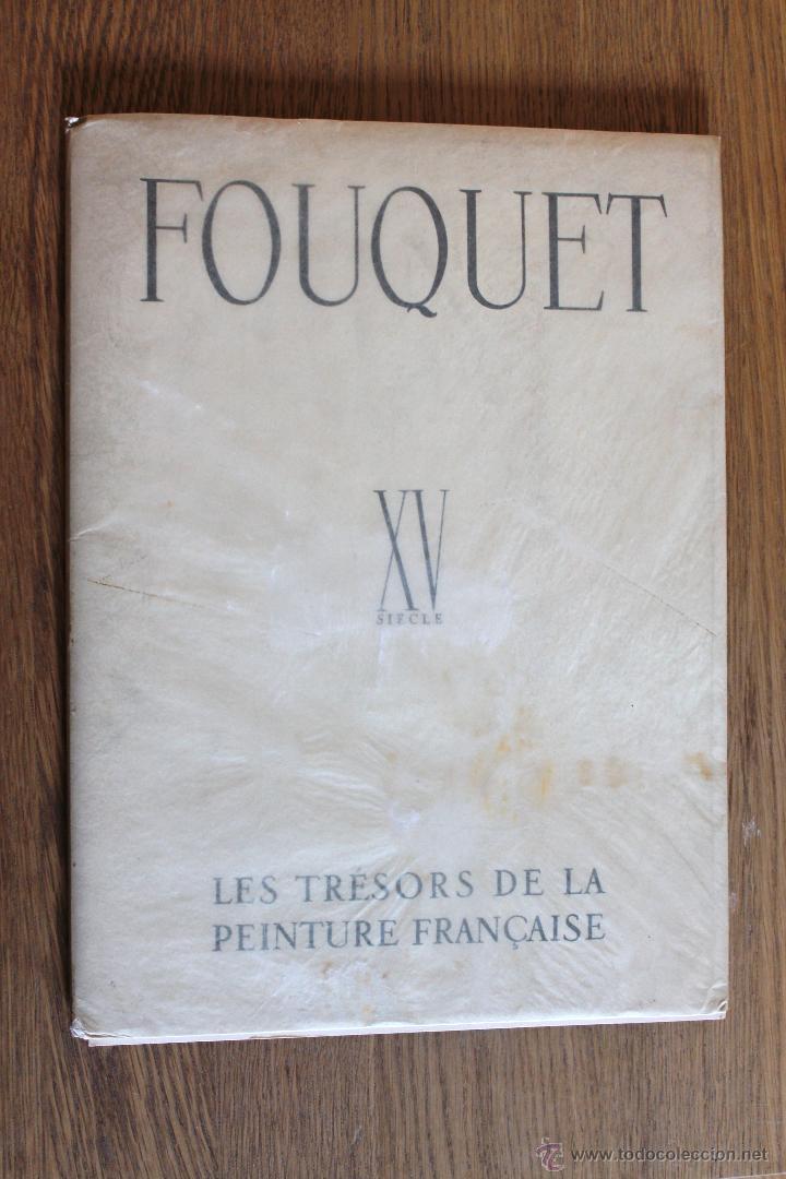 FOUQUET - XV SIECLE - LES TRESORS DE LA PEINTURE FRANÇAISE (Arte - Láminas Antiguas)