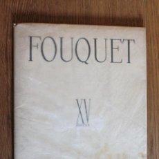 Arte: FOUQUET - XV SIECLE - LES TRESORS DE LA PEINTURE FRANÇAISE. Lote 42957950