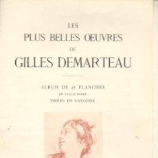 Arte: GILLES DEMARTEAU. 48 REPRODUCCIONES DE SUS TRABAJOS EN SANGUINA. PARÍS, C. 1920. Lote 45336435