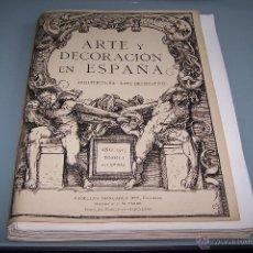 Arte: COLECCIÓN DE LÁMINAS ARTE Y DECORACIÓN EN ESPAÑA, TOMO I, AÑO 1917, VER DESCRIPCIÓN.. Lote 48464780