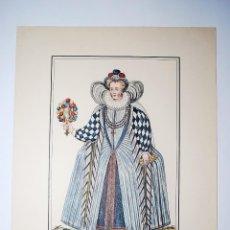 Arte: GRANDE DAME DE LA COUR. 1591. RECUEIL DES MODES DE LA COUR DE FRANCE. NICOLAS BONNART PINTÓ.. Lote 50418608