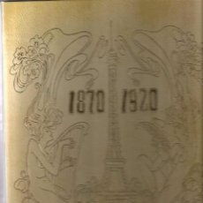 Arte: LIBRO CARPETA PARIS 1870-1920, POR NESTOR LUJAN ( COLECCION DE 40 LAMINAS ). Lote 51034100