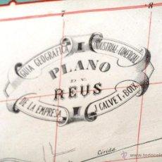 Arte: GRAN PLANO ANTIGUO DE REUS CON PUBLICIDAD 104 X 78. Lote 52675929