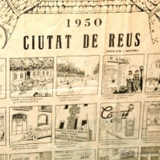 Arte: GRAN CARTEL ANTIGUO DE REUS CON VIÑETAS DE PUBLICIDAD 1950, MEDIDAS 73 X 53 UNA PRECIOSIDAD.... Lote 52676018