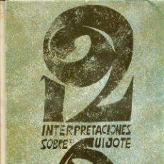 Arte: 12 INTERPRETACIONES DEL QUIJOTE - CARPETA DE 12 LÁMINAS COMENTADAS POR JUAN PERUCHO (ROGER, 1968). Lote 52861276