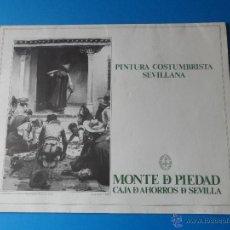 Arte: PINTURA COSTUMBRISTA SEVILLANA - MONTE DE PIEDAD Y CAJA DE AHORROS DE SEVILLA. Lote 53963260