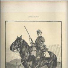 Arte: 1889 - EJÉRCITO ESPAÑOL EN 1886 - BATIDOR DE CAZADORES DE CABALLERÍA - 36 X 27. Lote 56276939