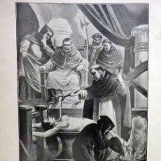 Arte: LAMINA, RECUERDOS DE LA INQUISICIÓN, TORMENTO INQUISITORIAL, PRESIDIDO POR EL PAPA PIO V EN ROMA. Lote 56542019