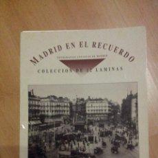 Arte: 2 LAMINAS MADRID EN EL RECUERDO EN SU CARPETA. Lote 57402527