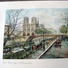 Arte: PARIS - NOTRE DAME ET LES BOUQUINISTES - GORGES B. - LAMINA - MEDIDAS 44,5 X 36,5. Lote 57473626
