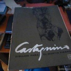 Arte: DIBUJOS PARA EL MARTIN FIERRO, DE CASTAGNINO, CARPETA CON 16 LAMINAS, TERCERA EDICION DE 1964. Lote 59707123