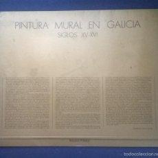 Arte: PINTURA MURAL DE GALICIA SIGLOS XV-XVI. - 6 LÁMINAS EN CARPETA - BANCO PASTOR 1986.. Lote 60498511
