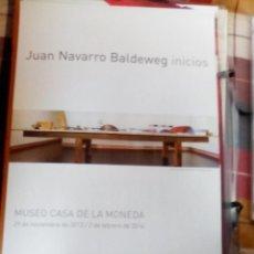 Arte: JUAN NAVARRO BALDEWEG (SANTANDER, 1939) CARTEL 48X68CMS EXPOSIÓN FNMT 2013. EN PERFECTO ESTADO!. Lote 64913395