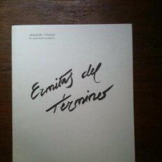 Arte: 10 ERMITAS DEL TERMINO DE CASTELLON-JOAQUIN TIRADO.1983. Lote 66846914