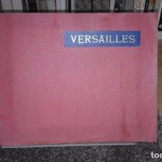 Arte: ALBUM VERSAILLES. CON 24 IMPRESIONANTES LÁMINAS. FINALES SIGLO XIX - PRINCIPIOS SIGLO XX.. Lote 72372127