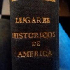 Arte: 94 ANTIGUAS LAMINAS ENCUADERNADAS LUGARES HISTORICOS DE AMERICA LATINA - TAPAS. Lote 103265063