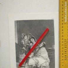 Arte: ANTIGUA LAMINA DEL PINTOR FRANCISCO DE GOYA Y LUCIENTES . Lote 118052239