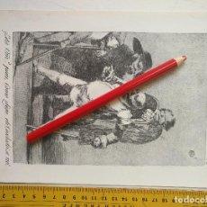 Arte: ANTIGUA LAMINA DEL PINTOR FRANCISCO DE GOYA Y LUCIENTES . Lote 118058075