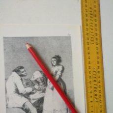 Arte: ANTIGUA LAMINA DEL PINTOR FRANCISCO DE GOYA Y LUCIENTES . Lote 118058147