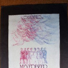Arte: CARTEL ANTIGUO ORIGINAL - MEYERBEER SCHUMANN - 35 X 25 CM USADO. Lote 118084379