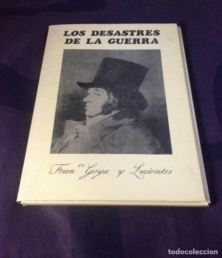 GOYA Y LUCIENTES, FRANCISCO DE... LOS DESASTRES DE LA GUERRA. EDICION COMPLETA 1983. (Arte - Láminas Antiguas)
