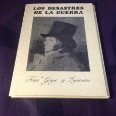 Arte: GOYA Y LUCIENTES, FRANCISCO DE... LOS DESASTRES DE LA GUERRA. EDICION COMPLETA 1983.. Lote 120468779