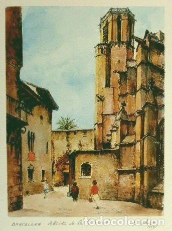 OBRA DE S. SABATES (1960) LAMINA REPRODUCCION - TEMA: BARCELONA ABSIDE DE LA CATEDRAL (Arte - Láminas Antiguas)