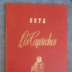 Arte: LOS CAPRICHOS DE GOYA. Lote 130598730