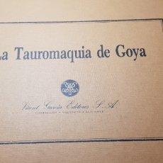 Arte: LA TAUROMAQUIA DE GOYA. Lote 141240482