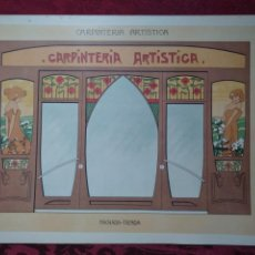 Arte: LAMINA CARPINTERIA ARTISTICA FACHADA TIENDA EPOCA MODERNISTA 1905 ANDRES AUDET Y PUIG. Lote 151159422