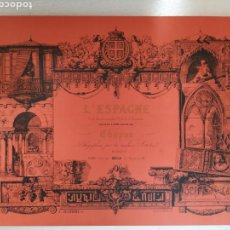 Arte: L'ESPAGNE DE CHAPUY. FASCIMIL. COMPILACIÓN DE GRABADOS. Lote 158830584