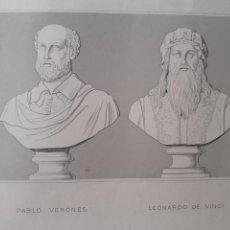 Arte: LEONARDO DA VINCI. PABLO VERONÉS. LAMINA. FINALES S.XIX.. Lote 168879842
