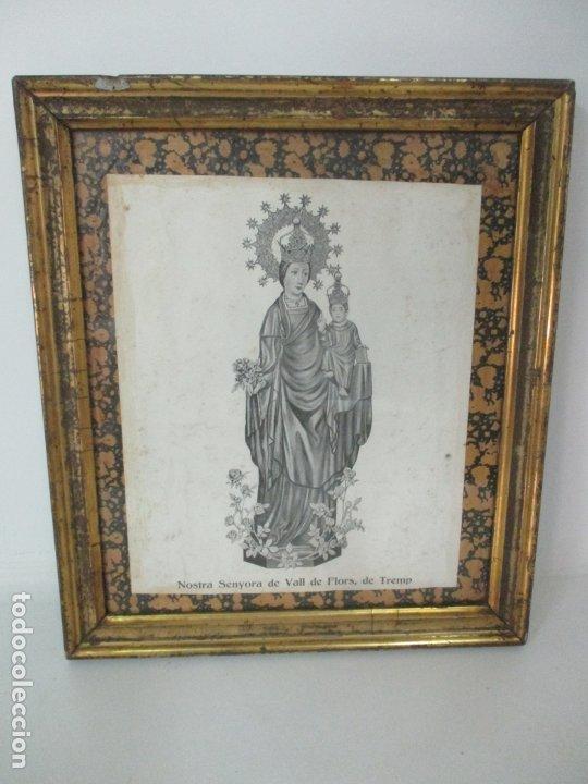 ANTIGUA LÁMINA - NOSTRA SENYORA DE VALL DE FLORS, DE TREMP - CON MARCO DE MADERA DORADA (Arte - Láminas Antiguas)