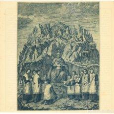 Arte: MONTSERRAT, NUESTRA SEÑORA DE MONTSERRAT - L'ESCOLANIA. Lote 182421391