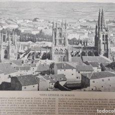 Arte: LAMINA ILUSTRACION IBERICA FI XIX. VISTA GENERAL DE BURGOS.. Lote 191071830