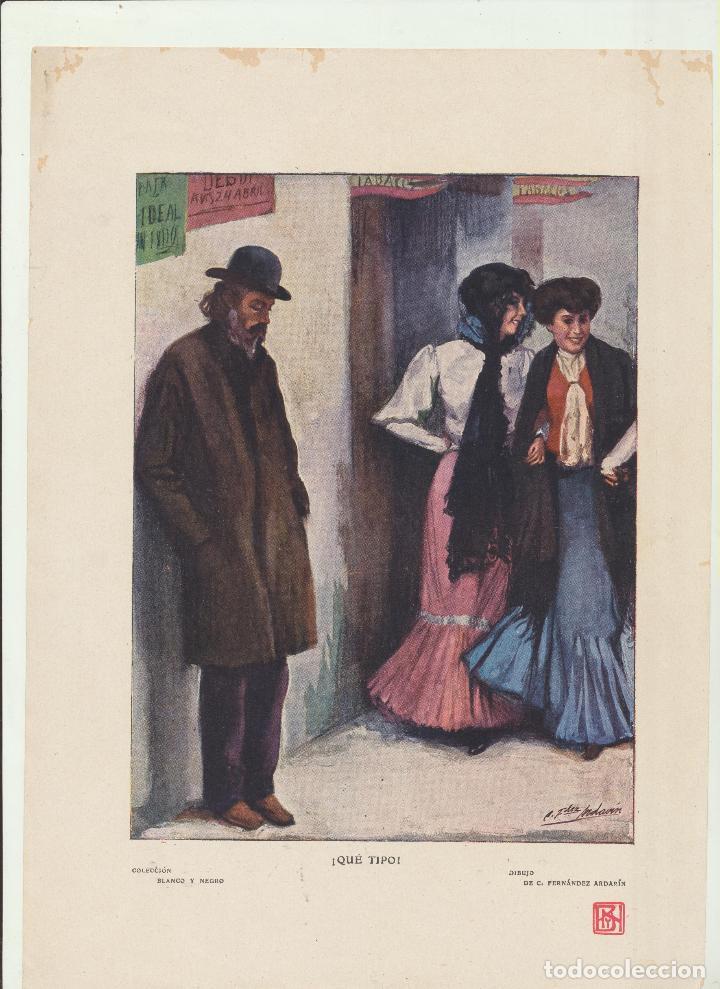 LÁMINA (20,5X28,5) COLECCIÓN BLANCO Y NEGRO. ¡QUÉ TIPO! DE C. FERNÁNDEZ ARDARÍN (Arte - Láminas Antiguas)