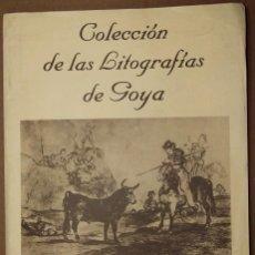 Arte: CARPETA DE LÁMINAS 'COLECCIÓN DE LAS LITOGRAFÍAS DE GOYA' (18 LÁMINAS). Lote 195948307