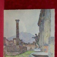 Art: LE TEMPLE D´APOLLON, POMPEI DE PIERRE VIGNAL DE PIERRE VIGNAL PLANCHA A COLOR 1926. Lote 206775695