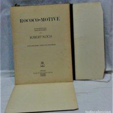 Arte: ROCOCO-MOTIVE DE ROBERT KOCH.CARPETA CON 48 LÁMINAS MÁS UNA DE PRESENTACIÓN.LEIPZIG. Lote 215287702