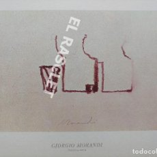 Arte: LAMINA REPRODUCIÓN DEL CUADRO DE GIORGIO MORANDI - NATURALEZA MUERTA SIN ENMARCAR. Lote 216709981